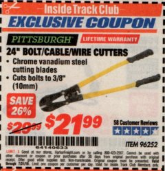 "Harbor Freight ITC Coupon 24"" BOLT/CABLE/WIRE CUTTERS Lot No. 96252 Expired: 7/31/19 - $21.99"