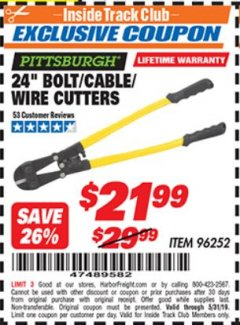 "Harbor Freight ITC Coupon 24"" BOLT/CABLE/WIRE CUTTERS Lot No. 96252 Dates Valid: 12/31/69 - 5/31/19 - $21.99"