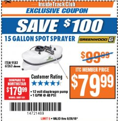 Harbor Freight ITC Coupon 12 VOLT, 15 GALLON SPOT SPRAYER Lot No. 9583/61263 Expired: 8/28/18 - $79.99