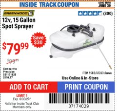 Harbor Freight ITC Coupon 12 VOLT, 15 GALLON SPOT SPRAYER Lot No. 9583/61263 Expired: 6/30/20 - $79.99
