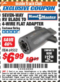 Harbor Freight ITC Coupon SEVEN-WAY RV BLADE TO 4-WIRE FLAT ADAPTER Lot No. 69552 Expired: 5/31/18 - $6.99
