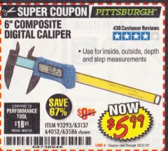 "Harbor Freight Coupon 6"" COMPOSITE DIGITAL CALIPER Lot No. 63137/64052/63586 Expired: 10/31/19 - $5.99"