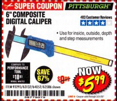 "Harbor Freight Coupon 6"" COMPOSITE DIGITAL CALIPER Lot No. 63137/64052/63586 Expired: 3/31/20 - $5.99"