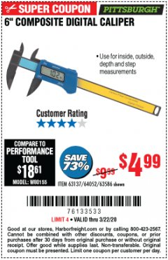 "Harbor Freight Coupon 6"" COMPOSITE DIGITAL CALIPER Lot No. 63137/64052/63586 Expired: 3/22/20 - $4.99"
