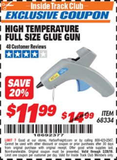 Harbor Freight ITC Coupon HIGH TEMPERATURE FULL SIZE GLUE GUN Lot No. 68334 Expired: 2/28/19 - $11.99
