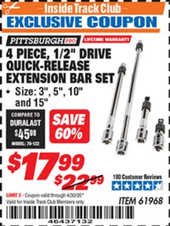 "Harbor Freight ITC Coupon 4 PIECE 1/2"" DRIVE QUICK-RELEASE EXTENSION BAR SET Lot No. 61968/67977 Expired: 4/30/20 - $17.99"