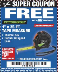 "Harbor Freight FREE Coupon 1"" X 25 FT. TAPE MEASURE Lot No. 69080/69030/69031 Expired: 7/12/19 - FWP"