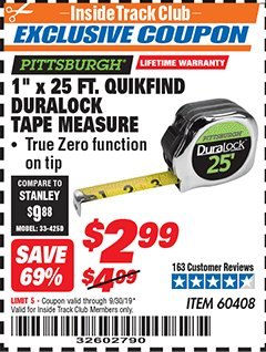 "Harbor Freight ITC Coupon 1"" x 25 FT. QUICKFIND TAPE MEASURE Lot No. 60408 Valid Thru: 9/30/19 - $2.99"
