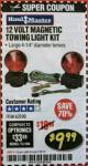 Harbor Freight Coupon 12 VOLT MAGNETIC TOWING LIGHT KIT Lot No. 62517/62753/67455/69626/69925/63100 Expired: 2/28/18 - $9.99