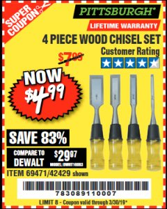 Harbor Freight Coupon 4 PIECE WOOD CHISEL SET Lot No. 42429/69471 Expired: 3/30/19 - $4.99