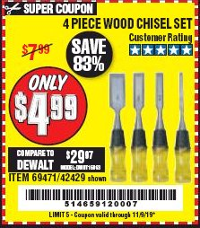 Harbor Freight Coupon 4 PIECE WOOD CHISEL SET Lot No. 42429/69471 Expired: 11/9/19 - $4.99