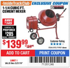 Harbor Freight ITC Coupon 1-1/4 CUBIC FT. CEMENT MIXER Lot No. 61931/91907 Dates Valid: 12/31/69 - 5/21/19 - $139.99