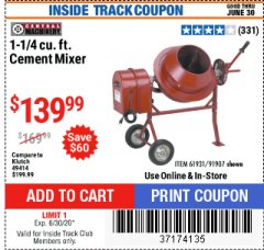 Harbor Freight ITC Coupon 1-1/4 CUBIC FT. CEMENT MIXER Lot No. 61931/91907 Dates Valid: 12/31/69 - 6/30/20 - $139.99