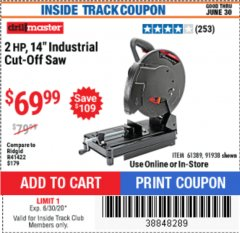 "Harbor Freight ITC Coupon 2 HP, 14"" INDUSTRIAL CUT-OFF SAW Lot No. 91938/61389 Expired: 6/30/20 - $69.99"