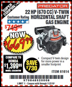 Harbor Freight Coupon PREDATOR 22 HP (670 CC) V-TWIN HORIZONTAL SHAFT GAS ENGINE Lot No. 61614 Valid: 9/17/19 11/2/19 - $669.99