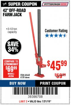 "Harbor Freight Coupon 42"" OFF-ROAD/FARM JACK Lot No. 6530/60668 Valid Thru: 7/21/19 - $45.99"