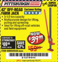 "Harbor Freight Coupon 42"" OFF-ROAD/FARM JACK Lot No. 6530/60668 Valid Thru: 10/21/19 - $39.99"