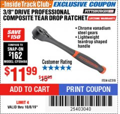 "Harbor Freight ITC Coupon 3/8"" DRIVE PROFESSIONAL COMPOSITE TEAR DROP RATCHET Lot No. 62318 Expired: 10/8/19 - $11.99"