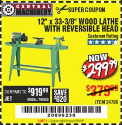 "Harbor Freight Coupon 12"" x 33-3/8"" WOOD LATHE WITH REVERSIBLE HEAD Lot No. 34706 EXPIRES: 5/31/19 - $299.99"