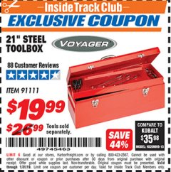 "Harbor Freight ITC Coupon 21"" STEEL TOOLBOX Lot No. 91111 Expired: 1/31/19 - $19.99"