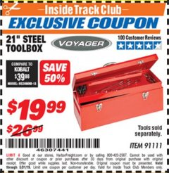 "Harbor Freight ITC Coupon 21"" STEEL TOOLBOX Lot No. 91111 Dates Valid: 12/31/69 - 5/31/19 - $19.99"