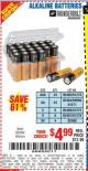 Harbor Freight Coupon ALKALINE BATTERIES Lot No. 92405/61270/92404/69568/61271/92406/61272/92407/61279/92408 Expired: 7/8/15 - $4.99