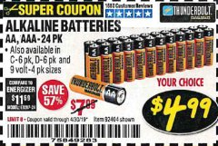 Harbor Freight Coupon ALKALINE BATTERIES Lot No. 92405/61270/92404/69568/61271/92406/61272/92407/61279/92408 Valid Thru: 4/30/19 - $4.99