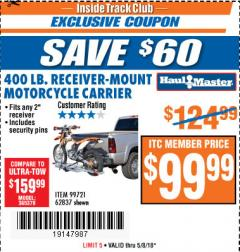 Harbor Freight ITC Coupon 400 LB. CAPACITY RECEIVER-MOUNT MOTORCYCLE CARRIER Lot No. 99721/62837 Expired: 5/8/18 - $99.99