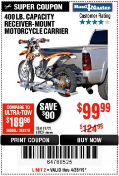 Harbor Freight Coupon 400 LB. CAPACITY RECEIVER-MOUNT MOTORCYCLE CARRIER Lot No. 99721/62837 Expired: 4/28/19 - $99.99