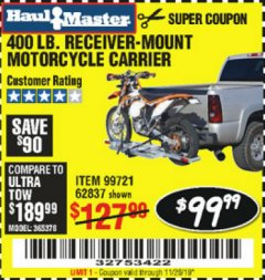 Harbor Freight Coupon 400 LB. CAPACITY RECEIVER-MOUNT MOTORCYCLE CARRIER Lot No. 99721/62837 Expired: 11/26/19 - $99.99