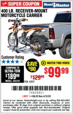 Harbor Freight Coupon 400 LB. CAPACITY RECEIVER-MOUNT MOTORCYCLE CARRIER Lot No. 99721/62837 EXPIRES: 6/30/20 - $99.99