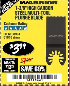 "Harbor Freight Coupon 1-3/8"" HIGH CARBON STEEL MULTI-TOOL PLUNGE BLADE Lot No. 61816/68904 Expired: 5/19/18 - $3.99"