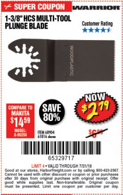 "Harbor Freight Coupon 1-3/8"" HIGH CARBON STEEL MULTI-TOOL PLUNGE BLADE Lot No. 61816/68904 Expired: 7/31/18 - $2.79"