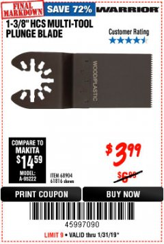 "Harbor Freight Coupon 1-3/8"" HIGH CARBON STEEL MULTI-TOOL PLUNGE BLADE Lot No. 61816/68904 Expired: 1/31/19 - $3.99"
