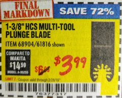 "Harbor Freight Coupon 1-3/8"" HIGH CARBON STEEL MULTI-TOOL PLUNGE BLADE Lot No. 61816/68904 Expired: 2/28/19 - $3.99"