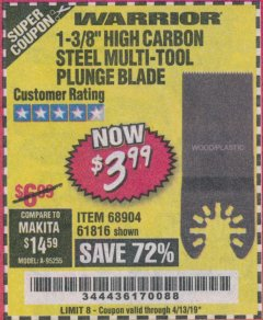 "Harbor Freight Coupon 1-3/8"" HIGH CARBON STEEL MULTI-TOOL PLUNGE BLADE Lot No. 61816/68904 Expired: 4/13/19 - $3.99"