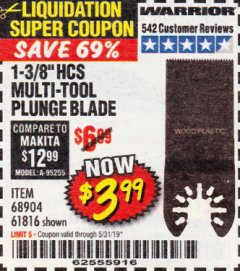 "Harbor Freight Coupon 1-3/8"" HIGH CARBON STEEL MULTI-TOOL PLUNGE BLADE Lot No. 61816/68904 Expired: 5/31/19 - $3.99"