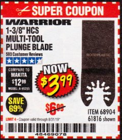 "Harbor Freight Coupon 1-3/8"" HIGH CARBON STEEL MULTI-TOOL PLUNGE BLADE Lot No. 61816/68904 Expired: 8/31/19 - $3.99"