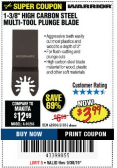 "Harbor Freight Coupon 1-3/8"" HIGH CARBON STEEL MULTI-TOOL PLUNGE BLADE Lot No. 61816/68904 Valid Thru: 9/30/19 - $3.99"