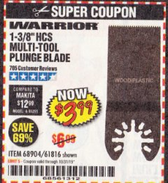"Harbor Freight Coupon 1-3/8"" HIGH CARBON STEEL MULTI-TOOL PLUNGE BLADE Lot No. 61816/68904 Valid Thru: 10/31/19 - $3.99"
