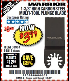 "Harbor Freight Coupon 1-3/8"" HIGH CARBON STEEL MULTI-TOOL PLUNGE BLADE Lot No. 61816/68904 Valid Thru: 11/2/19 - $3.99"