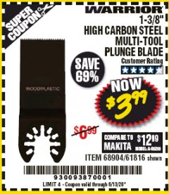 "Harbor Freight Coupon 1-3/8"" HIGH CARBON STEEL MULTI-TOOL PLUNGE BLADE Lot No. 61816/68904 EXPIRES: 6/30/20 - $3.99"
