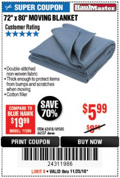 "Harbor Freight Coupon 72"" X 80"" MOVING BLANKET Lot No. 66537/69505/62418 Expired: 11/25/18 - $5.99"