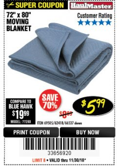 "Harbor Freight Coupon 72"" X 80"" MOVING BLANKET Lot No. 66537/69505/62418 Expired: 11/30/18 - $5.99"