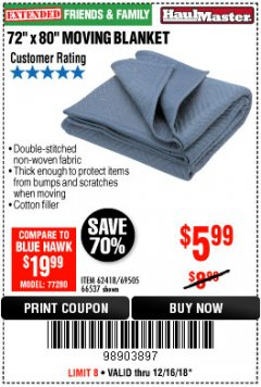"Harbor Freight Coupon 72"" X 80"" MOVING BLANKET Lot No. 66537/69505/62418 Expired: 12/16/18 - $5.99"