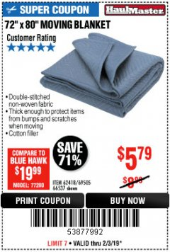 "Harbor Freight Coupon 72"" X 80"" MOVING BLANKET Lot No. 66537/69505/62418 Expired: 2/3/19 - $5.79"