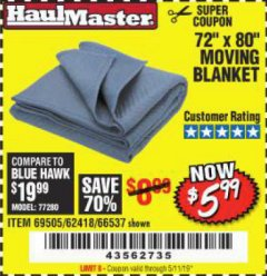 "Harbor Freight Coupon 72"" X 80"" MOVING BLANKET Lot No. 66537/69505/62418 Valid Thru: 5/11/19 - $5.99"