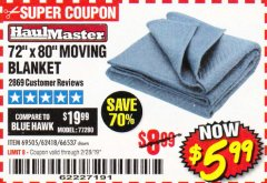 "Harbor Freight Coupon 72"" X 80"" MOVING BLANKET Lot No. 66537/69505/62418 Valid Thru: 2/28/19 - $5.99"