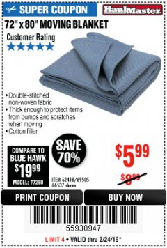 "Harbor Freight Coupon 72"" X 80"" MOVING BLANKET Lot No. 66537/69505/62418 Valid Thru: 2/24/19 - $5.99"