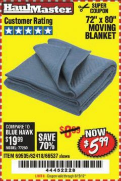 "Harbor Freight Coupon 72"" X 80"" MOVING BLANKET Lot No. 66537/69505/62418 Expired: 6/15/19 - $5.99"